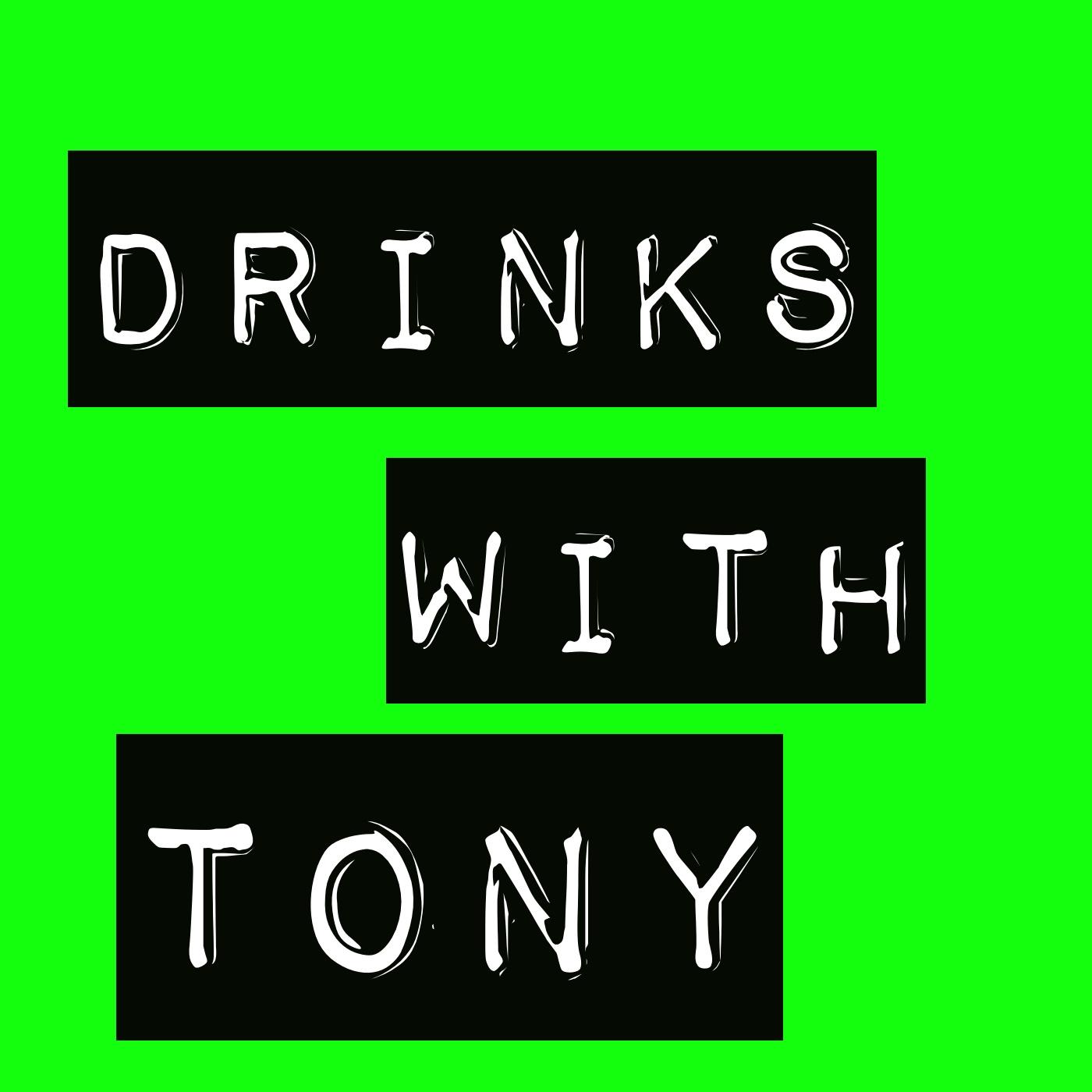 Drinks with Tony